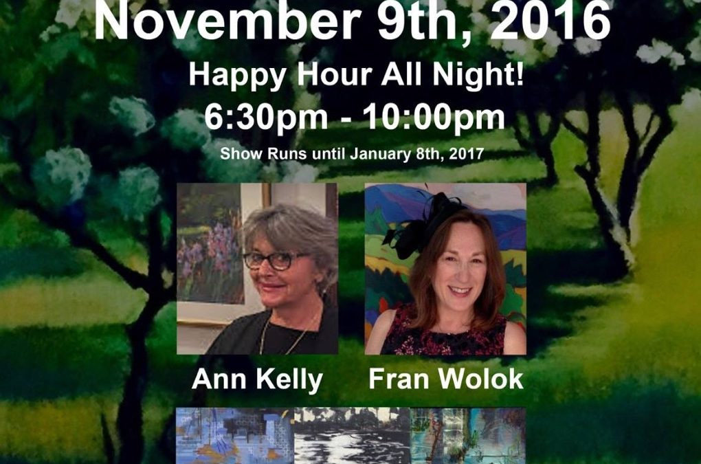 Featuring artists Ann Kelly and Fran Wolok